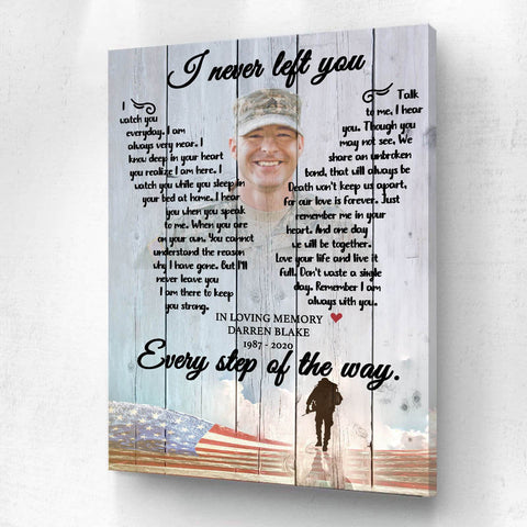 Preview Request I Never Left You Military Background - Personalized Canvas