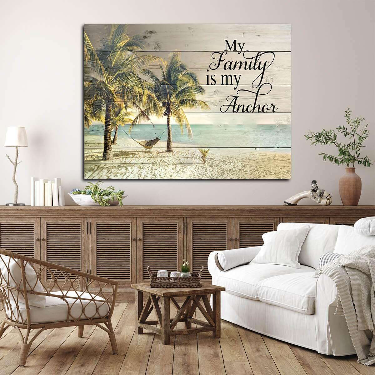 My Family Is My Anchor Palm Trees