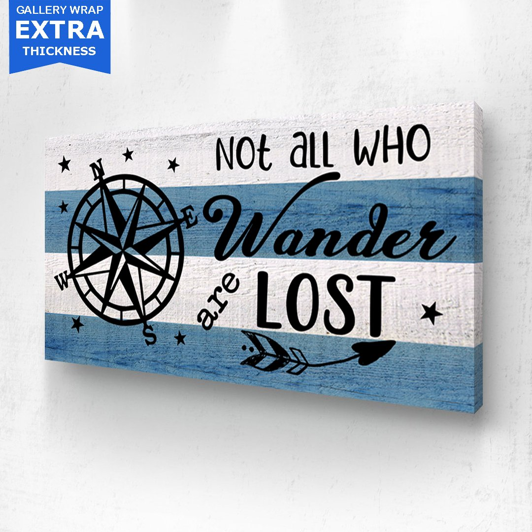Nautical Not All Who Wander Are Lost