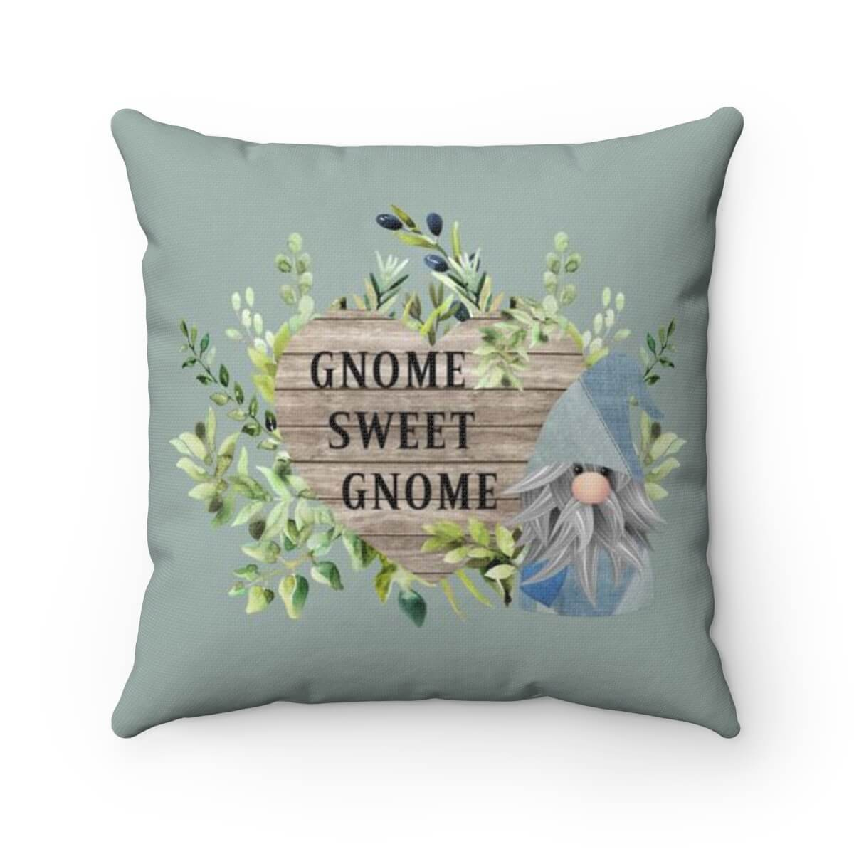 Gnome Sweet Gnome - Pillow