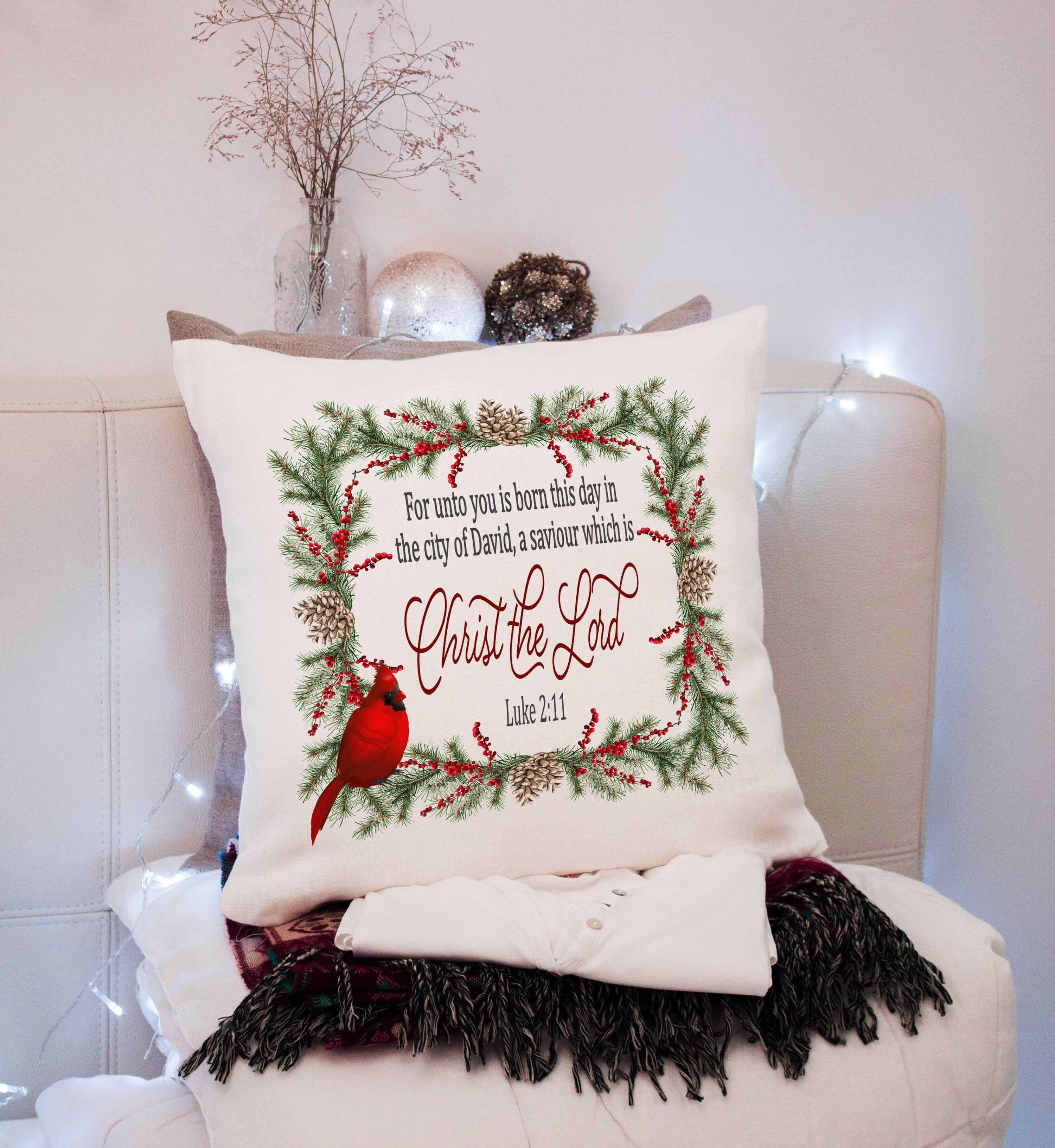 For Unto You Luke 2:11 Pillow