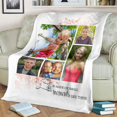Life Is Made Of Small Moments Like These - Custom Blanket