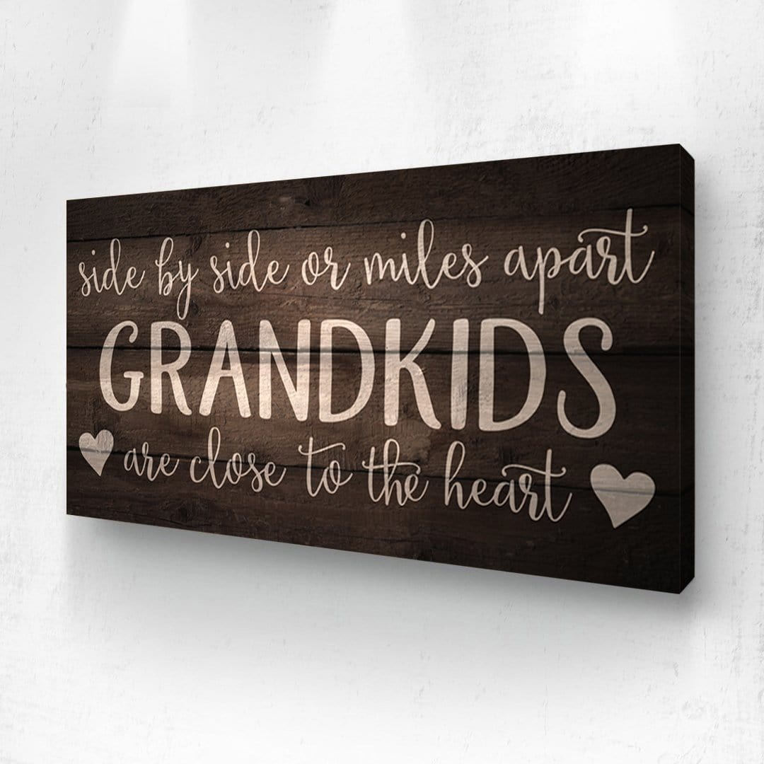 Side By Side Or Miles Apart - Grandkids