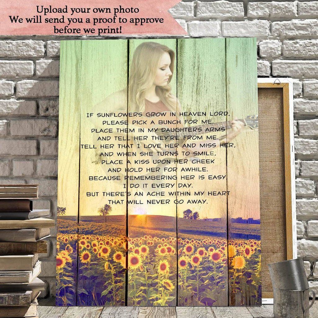 Preview Request -  If Sunflowers Grow In Heaven Custom Photo Upload