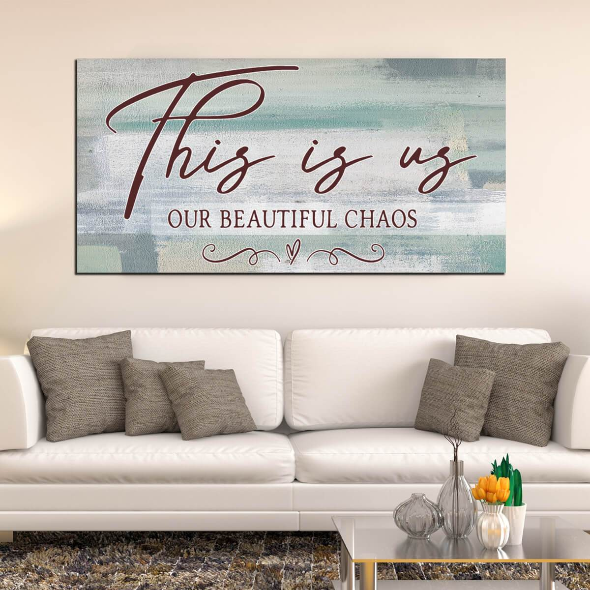 This Is Us Our Beautiful Chaos