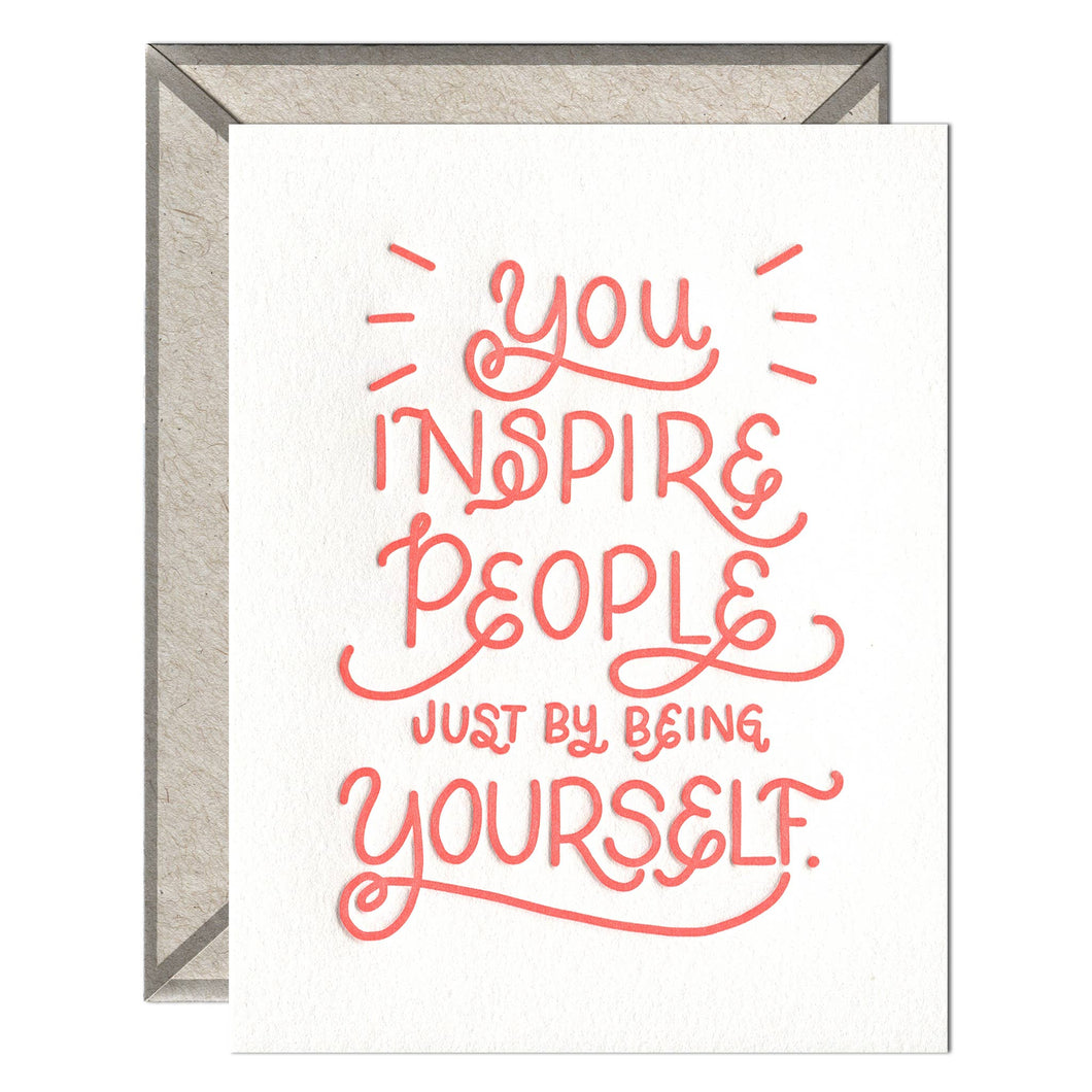 You Inspire Letterpress greeting card