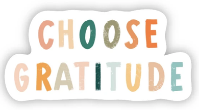 Choose Gratitude Sticker