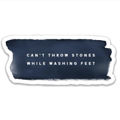 Can't Throw Stones Sticker