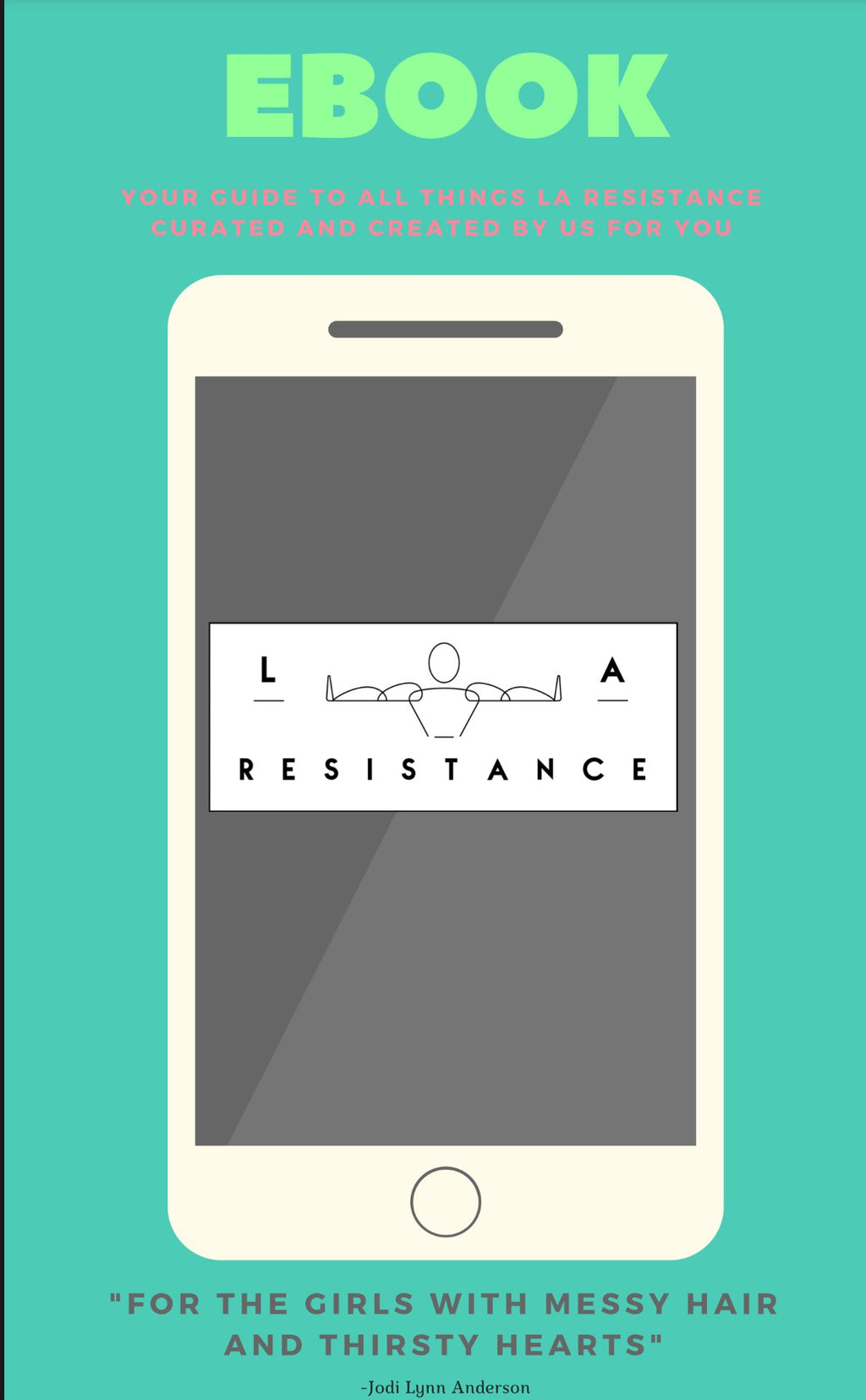 Ebook that consists of at home and gym workouts using resistance bands. L.A. Resistance.