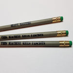 """This Machine Kills Fascists"" Pencil SET OF 3"