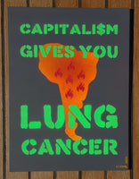 Capitalism Gives You Lung Cancer