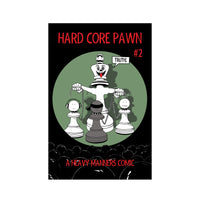 Hard Core Pawn Issue Two