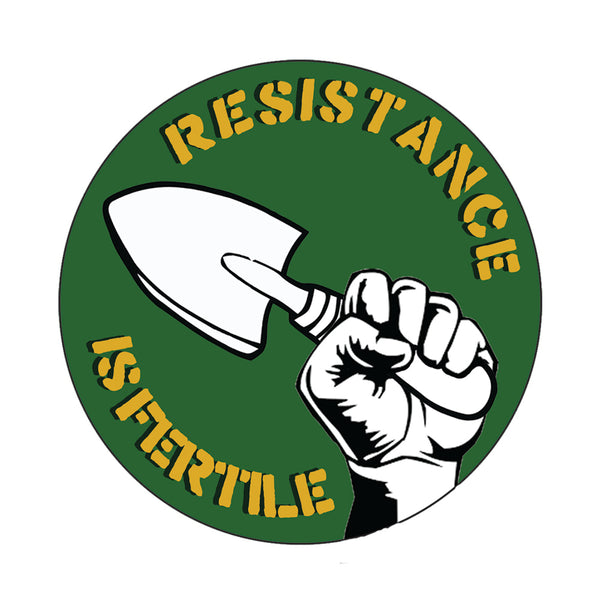 Resistance Is Fertile Vinyl Sticker