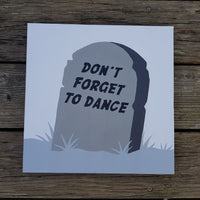 Don't Forget To Dance