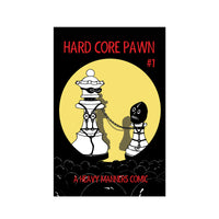 Hard Core Pawn Issue One
