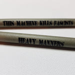 """This Machine Kills Fascists"" Pencil"