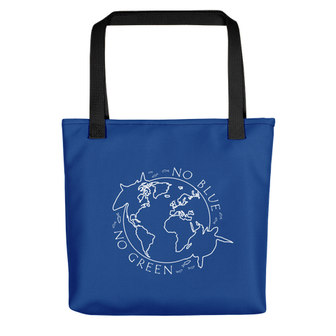 No Blue No Green Tote Bag