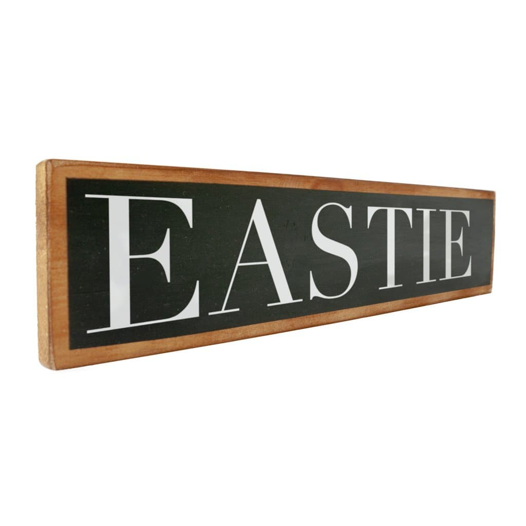 Eastie - Black & White - Wall Décor - Wood Sign