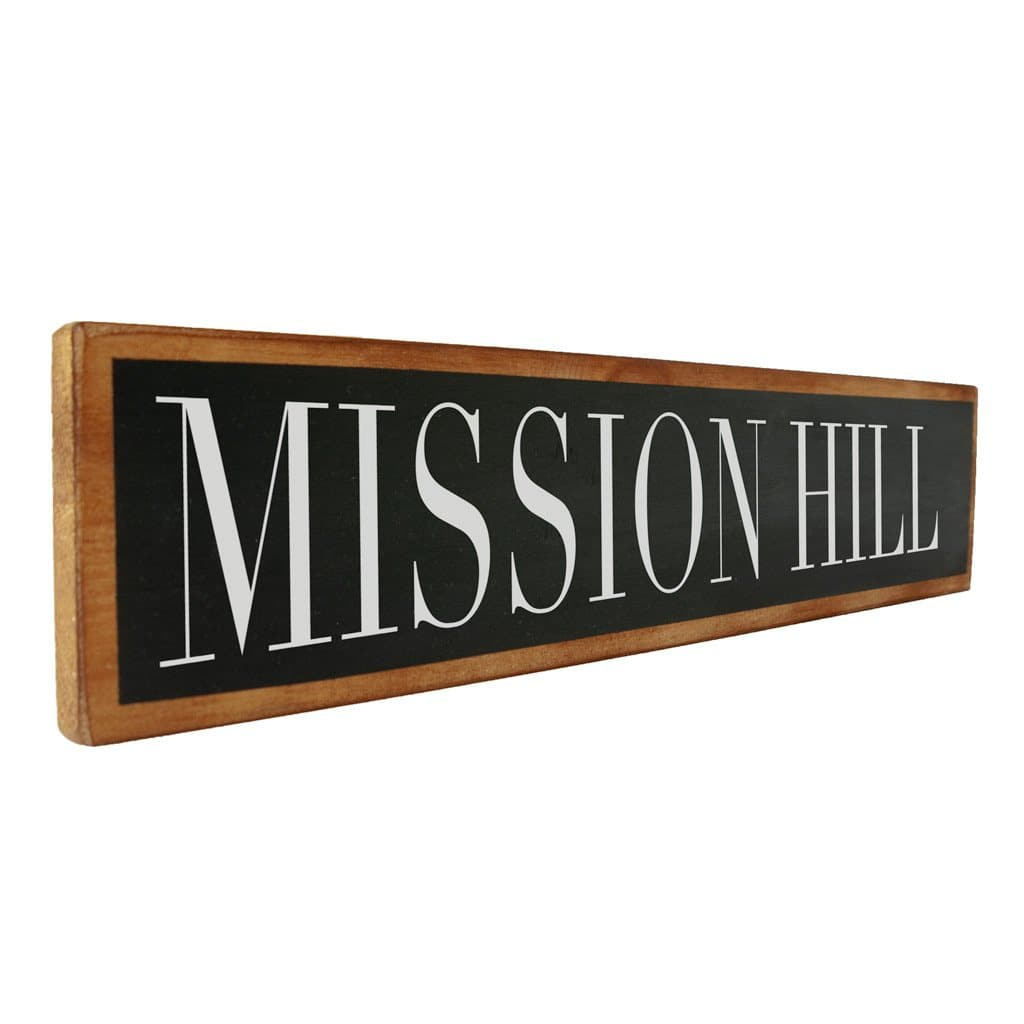Mission Hill - Black & White - Wall Décor - Wood Sign