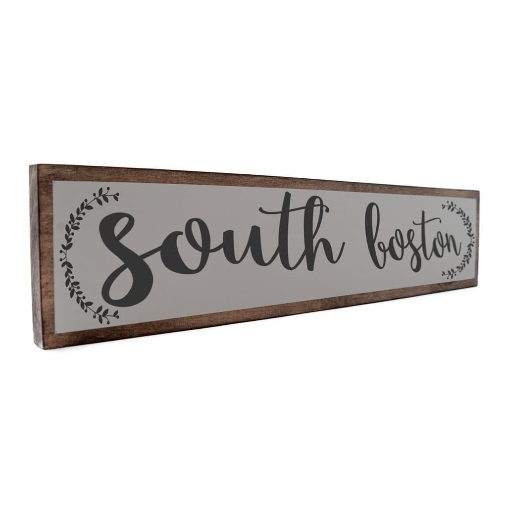 South Boston - Farmhouse - Wall Décor - Wood Sign