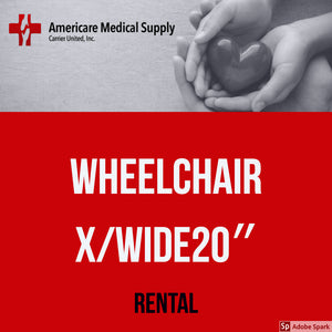 "Wheelchair X/Wide 20"" Wheelchair X/Wide 20"" Medical Rentals Americare Medical Supply - Americare Medical Supply"