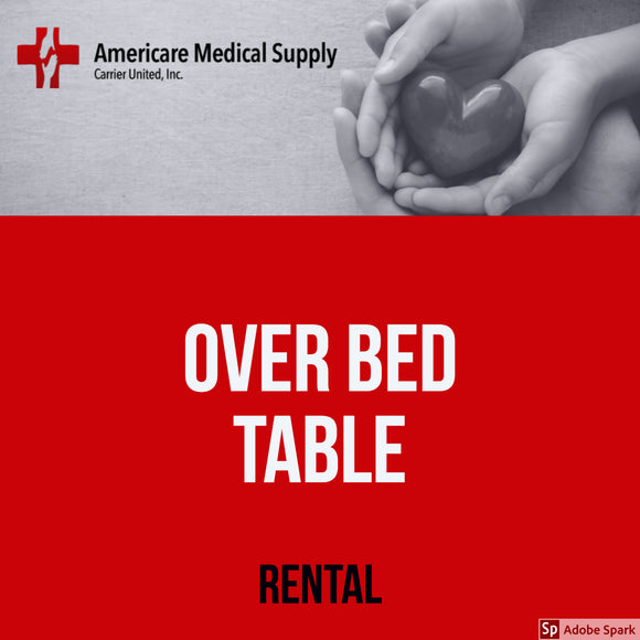 Over Bed Table Over Bed Table Medical Rentals Americare Medical Supply - Americare Medical Supply