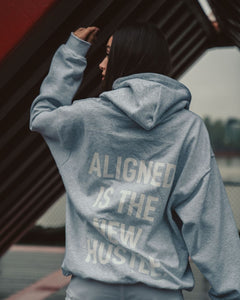 ALIGNED IS THE NEW HUSTLE Hoodie