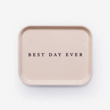 Best Day Ever Catchall Tray