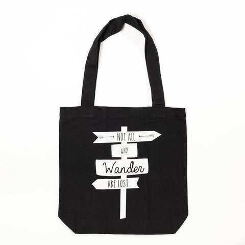 Not All Who Wander Are Lost Tote Bag - White on Black