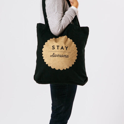 Stay Awesome Tote Bag - Gold on Black
