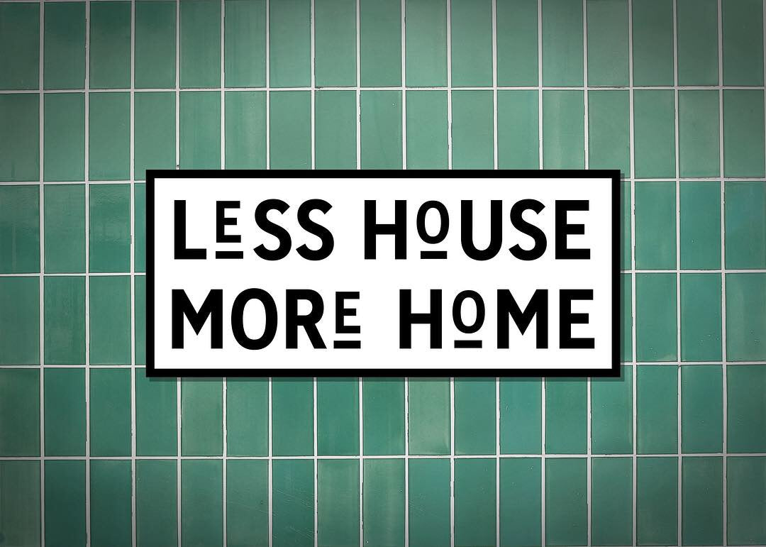 LAMINA LESS HOUSE MORE HOME ALBER MAKER
