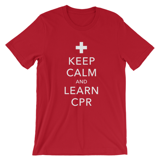 Keep Calm and Learn CPR T-Shirt