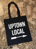 UPTOWN LOCAL Tote Bag