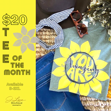$20 Tee of the Month!