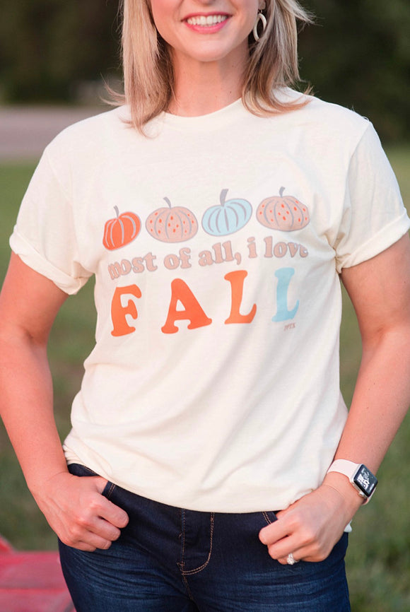 Love Fall Most Of All Tee - Small-3XL
