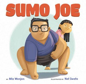 Sumo Joe - hardcover children's book  -  New!