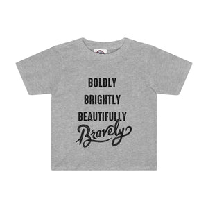 Bold Bright Beautiful Brave Toddler Tee