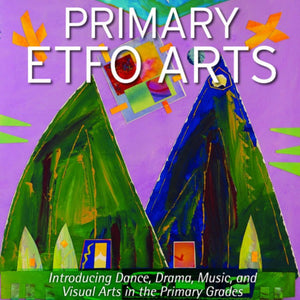 The cover of Primary ETFO Arts