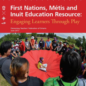 The cover of FNMI Engaging Learners Through Play