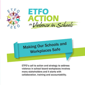 ETFO Action on Violence in Schools
