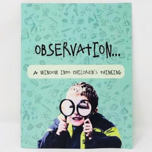 Observation: A Window Into Children's Thinking