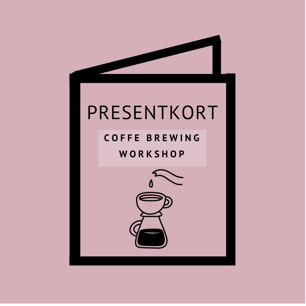 Presentkort - Coffee Brewing Workshop