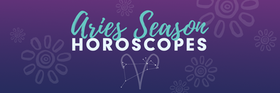 ASTROLOGY + ENERGY: Aries Seasonal Horoscopes