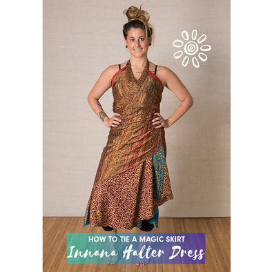 MAGIC WRAP SKIRT STYLING TUTORIAL: INANNA HALTER DRESS
