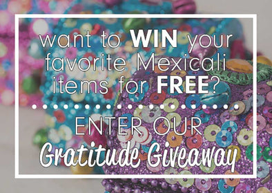 GET READY FOR THE FIRST-EVER MEXICALI BLUES GREAT GRATITUDE GIVEAWAY!