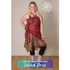 MAGIC WRAP SKIRT STYLE TUTORIAL: ISLAND DRESS