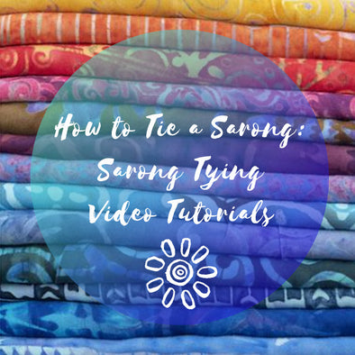 HOW TO TIE A SARONG: SARONG TYING VIDEO TUTORIALS