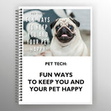 Pet Tech: Fun Ways to Keep You and Your Pet Happy