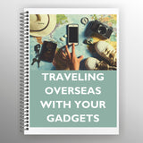 Traveling Overseas with Your Gadgets