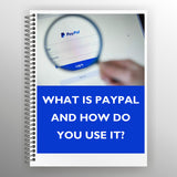 What is PayPal and How Do You Use It?